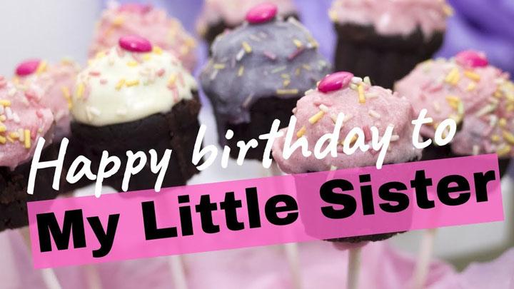 16+ lời chúc mừng sinh nhật em gái ý nghĩa và hay nhất